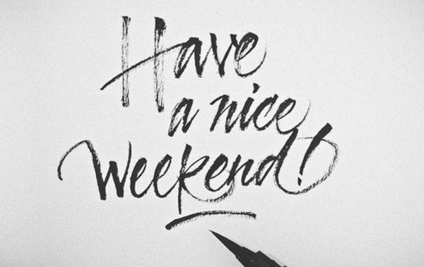 have_a_nice_weekend