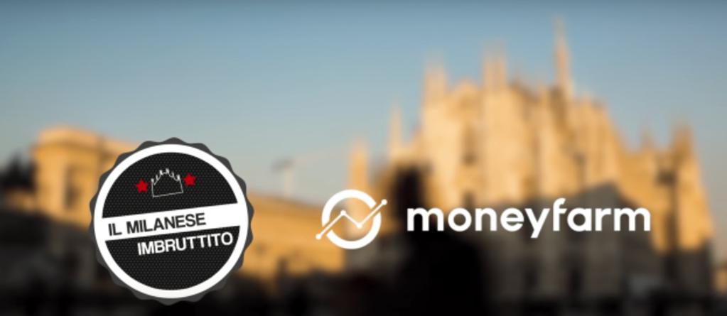 Moneyfarm (Il Milanese Imbruttito)